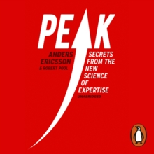 Peak : Secrets from the New Science of Expertise, eAudiobook MP3 eaudioBook