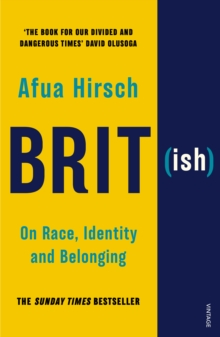 Brit(ish) : On Race, Identity and Belonging, EPUB eBook