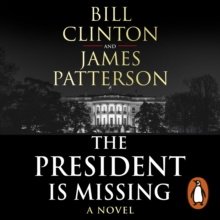 The President is Missing : The political thriller of the decade, eAudiobook MP3 eaudioBook