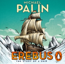 Erebus: The Story of a Ship, eAudiobook MP3 eaudioBook