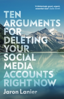 Ten Arguments For Deleting Your Social Media Accounts Right Now, EPUB eBook