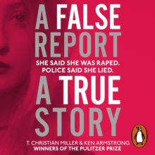 A False Report : The chilling true story of the woman nobody believed, eAudiobook MP3 eaudioBook
