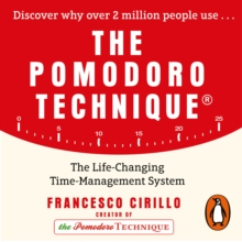 The Pomodoro Technique : The Life-Changing Time-Management System, eAudiobook MP3 eaudioBook
