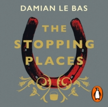 The Stopping Places : A Journey Through Gypsy Britain, eAudiobook MP3 eaudioBook