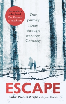 Escape : Our journey home through war-torn Germany, EPUB eBook