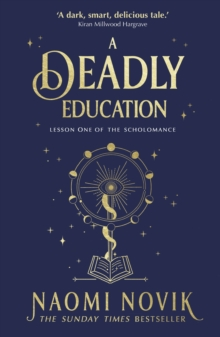A Deadly Education : the Sunday Times bestseller, EPUB eBook