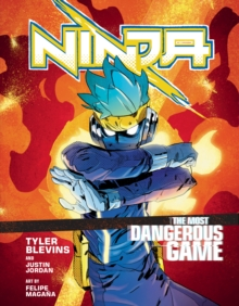 Ninja: The Most Dangerous Game : A Graphic Novel, EPUB eBook