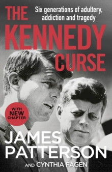 The Kennedy Curse : The shocking true story of America s most famous family, EPUB eBook