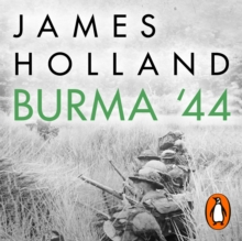 Burma '44 : The Battle That Turned Britain's War in the East, eAudiobook MP3 eaudioBook