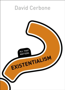 Existentialism: All That Matters, Paperback / softback Book