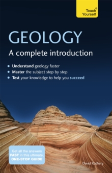 Geology: A Complete Introduction: Teach Yourself, Paperback / softback Book
