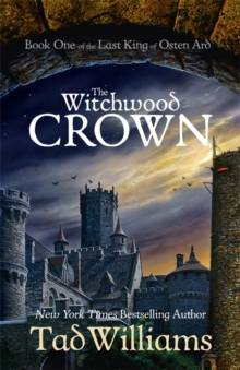 The Witchwood Crown : Book One of The Last King of Osten Ard, Hardback Book