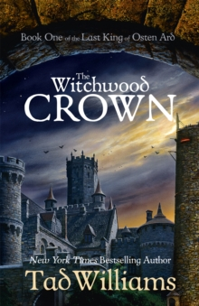 The Witchwood Crown : Book One of The Last King of Osten Ard, Paperback / softback Book