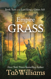 Empire of Grass : Book Two of The Last King of Osten Ard, Hardback Book