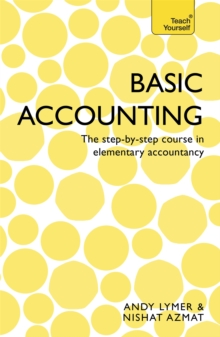 Basic Accounting : The step-by-step course in elementary accountancy, Paperback Book