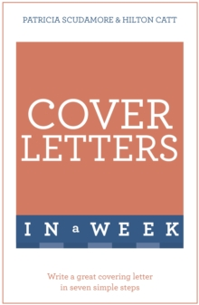 Cover Letters In A Week : Write A Great Covering Letter In Seven Simple Steps, Paperback / softback Book