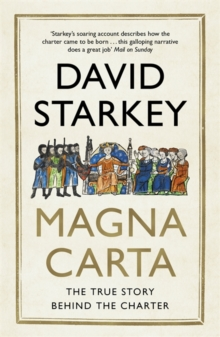 Magna Carta : The True Story Behind the Charter, Paperback Book