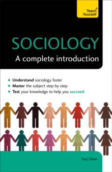 Sociology: A Complete Introduction: Teach Yourself, Paperback / softback Book