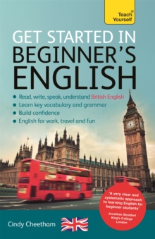 Beginner's English (Learn British English as a Foreign Language) : A Short Four-Skills Foundation Course in EFL / ESL, Mixed media product Book