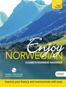 Enjoy Norwegian Intermediate to Upper Intermediate Course : Improve your language, Mixed media product Book