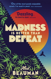 Madness is Better than Defeat, Paperback / softback Book