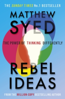 Rebel Ideas : The Power of Diverse Thinking, EPUB eBook
