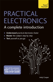 Practical Electronics: A Complete Introduction : Teach Yourself, Paperback / softback Book
