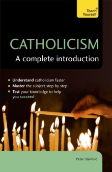 Catholicism: A Complete Introduction: Teach Yourself : Teach Yourself, EPUB eBook