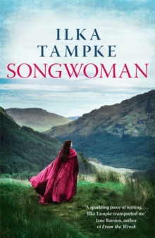 Songwoman: a stunning historical novel from the acclaimed author of 'Skin', Hardback Book