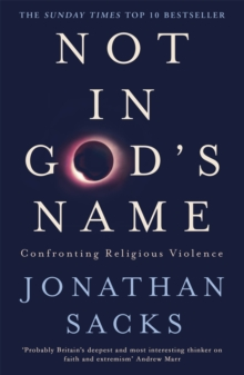 Not in God's Name : Confronting Religious Violence, Paperback Book