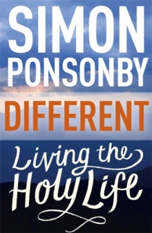 Different : Living the Holy Life, Paperback Book