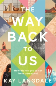 The Way Back to Us : The book about the power of love and family, Paperback Book