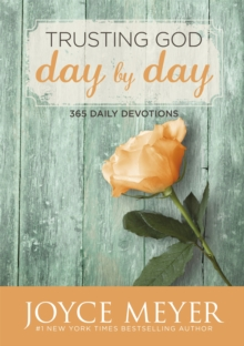 Trusting God Day by Day : 365 Daily Devotions, Paperback / softback Book