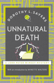 Unnatural Death : Lord Peter Wimsey Book 3, Paperback Book