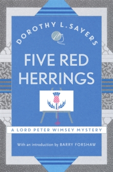 Five Red Herrings : Lord Peter Wimsey Book 7, Paperback Book