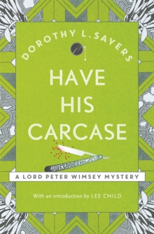 Have His Carcase : Lord Peter Wimsey Book 8, Paperback Book