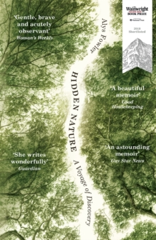 Hidden Nature : Wainwright Prize 2018 Shortlisted, Paperback Book