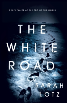 The White Road, Paperback Book