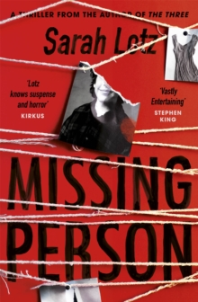 Missing Person : The unputdownable new thriller from the author of The Three, Hardback Book