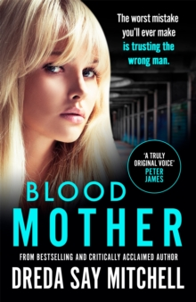 Blood Mother : Flesh and Blood Trilogy Book Two, Paperback Book