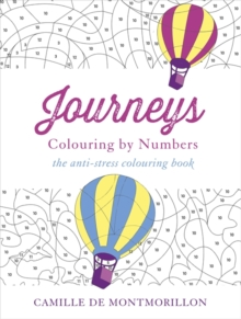 Journeys : Colouring by Numbers, Paperback Book