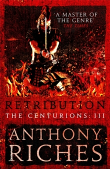 Retribution: The Centurions III, Hardback Book