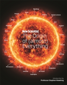 New Scientist: The Origin of (almost) Everything, Hardback Book