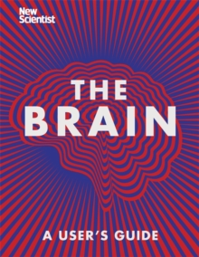 The Brain : Everything You Need to Know, Hardback Book