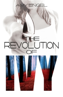 The Revolution of Ivy, Paperback Book