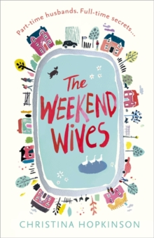 The Weekend Wives, Paperback / softback Book