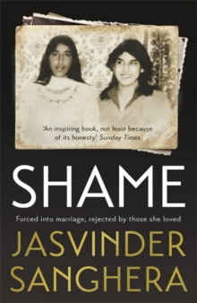 Shame : The bestselling true story of a girl's struggle to survive, Paperback / softback Book