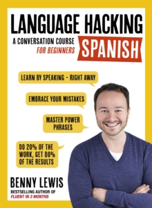 Language Hacking Spanish (Learn How to Speak Spanish - Right Away) : A Conversation Course for Beginners, Mixed media product Book