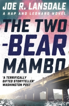 The Two-Bear Mambo : Hap and Leonard Book 3, Paperback / softback Book