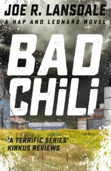 Bad Chili : Hap and Leonard Book Four, Paperback Book